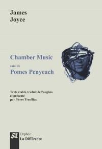 Chamber Music suivi de Pomes Penyeach