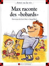 Max raconte des