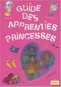 Guide des apprenties princesses
