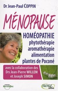Ménopause et homéopathie, phytothérapie, aromathérapie, alimentation et plantes de Poconé
