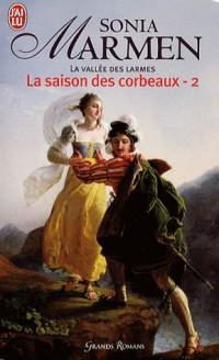 La Vallée des larmes, Tome 2 : La saison des corbeaux