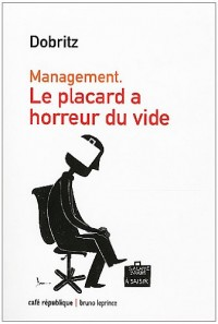 Le placard a horreur du vide : Management