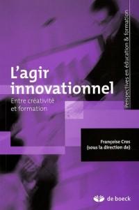 L'agir innovationnel : Entre créativité et formation