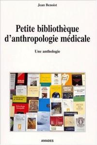 Petite Bibliothèque d'anthropologie médicale