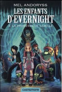 Les enfants d'Evernight T03: La promesse de Camille