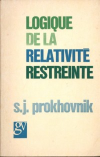 Logique de la relativite restreinte