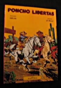 Poncho libertas : Les rodeurs de frontieres
