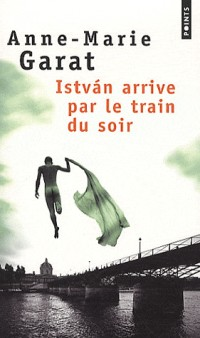 Istvan arrive par le train du soir