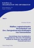 Einfluss organisationaler Steuerbarkeit auf Des-/Integrationsentscheidungen von Unternehmen