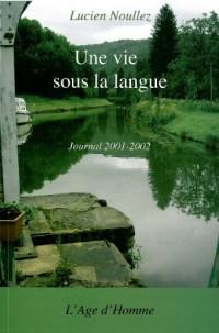 Une Vie Sous la Langue
