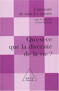 Université de tous les savoirs : La diversité de la vie