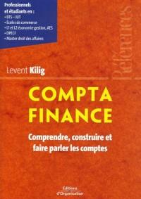 Compta Finance : Comprendre, construire et faire parler les comptes