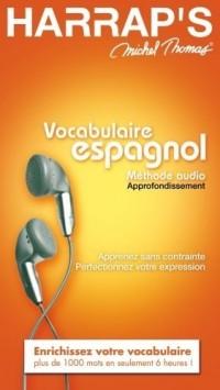 Vocabulaire espagnol : Méthode audio, Approfondissement, 5 CD audio
