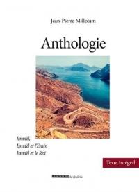 Anthologie : Ismaël, Ismaël et l'Emir, Ismaël et le Roi