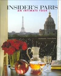Le Paris de Elle de déco : Visites privées d'une rive à l'autre (Ancien prix Editeur: 29.5 Euros )