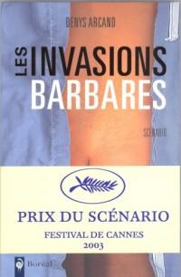 Les Invasions barbares : Scénario