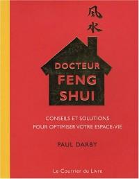 Docteur Feng Shui : Conseils et solutions pour optimiser votre espace-vie