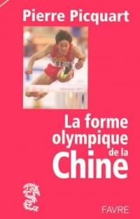 La forme olympique de la Chine.
