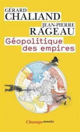 Géopolitique des empires [Poche]