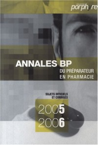 Pack Annales Bp2005/2006 + 2006/2007
