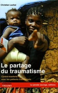 Le partage du traumatisme : Contre-transferts avec les patients traumatisés