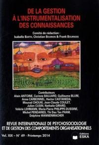 Revue internationale de psychosociologie, N° 49, Printemps 2014 : De la gestion à l'instrumentalisation des connaissances