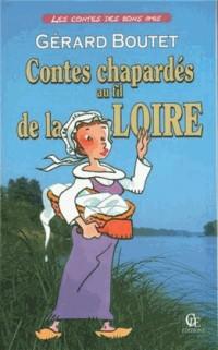 Contes chapardés au Fil de la Loire