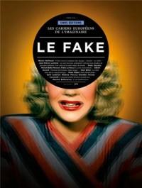 Les Cahiers de l'imaginaire 6 : Fake