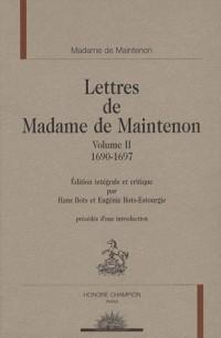 Mme de Maintenon - Lettres Tome 2 : 1690-1697