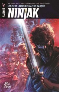 Ninjak T05 Les Sept Lames de Maitre Darque