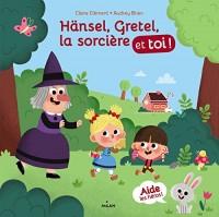 Hänsel, Gretel, la sorcière et toi !