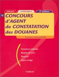 Le Concours d'agent de constatation des douanes : catégorie C