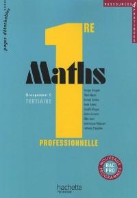 Maths 1e professionnelle Groupement C tertiaire