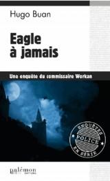 Eagle à Jamais