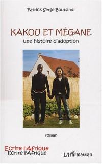 Kakou et Mégane : Une histoire d'adoption