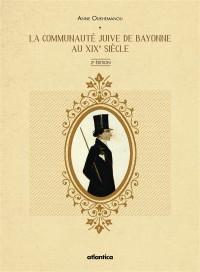 La communauté juive de Bayonne au XIXe siècle
