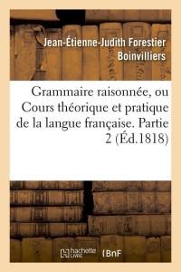 Grammaire Raisonnee  Part  2  ed 1818