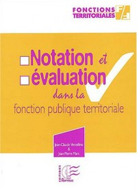 Notation et évaluation dans la fonction publique territoriale