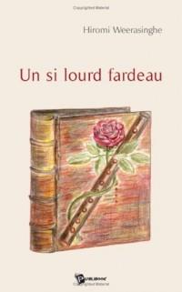 Un Si Lourd Fardeau