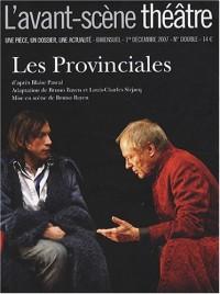 L'Avant-Scène théâtre, N° 1233-1234, 1er dé : Les Provinciales