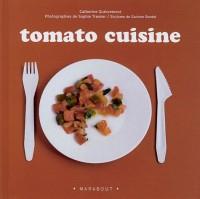Tomato cuisine