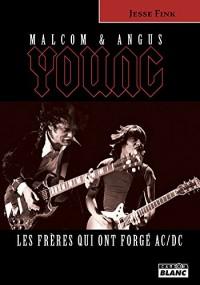 Angus et Malcolm Young : les frères qui ont forgé AC/DC