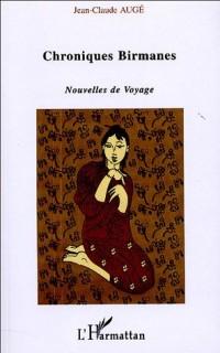 Chroniques birmanes : Nouvelles de Voyage