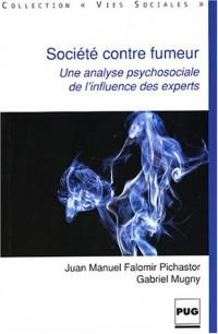 Société contre fumeurs : Une analyse psychosociale de l'influence des experts