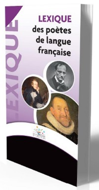 Lexique des Poetes de Langue Française