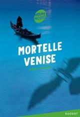 Mortelle Venise [Poche]