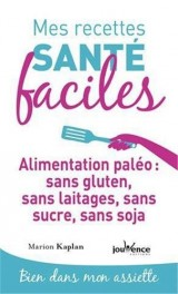 Paléo : sans gluten, laitages, sucre, soja