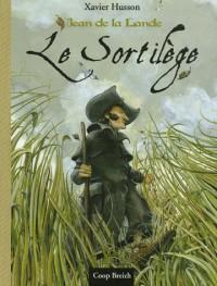 Jean de la Lande : Le Sortilège
