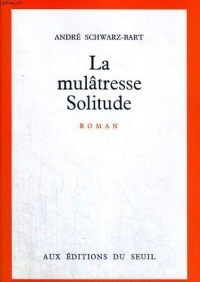 Mulatresse solitude (la)