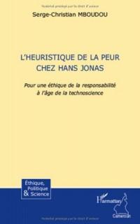 L'heuristique de la peur chez Hans Jonas : Pour une éthique de la responsabilité à l'âge de la technoscience